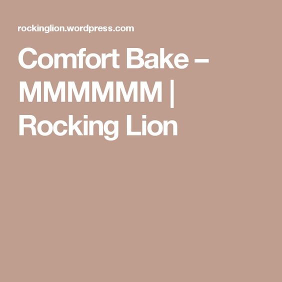 Comfort Bake – MMMMMM | Rocking Lion