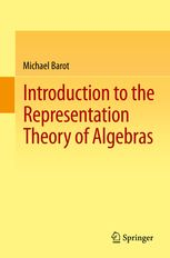 IIntroduction to the representation theory of algebras / Michael Barot. 2015. Máis información: http://www.springer.com/fr/book/9783319114743