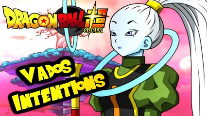 """Dragon Ball Discussion: Are there dark motives playing within the background that we are unaware of? Is Vados a true root of evil in disguise? Is she plotting something of dastardly proportions? What secrets does the sister of Ehis have? Could these secrets mean the impending doom to our heroes? Tell me what you think in the """"Ka-Me-Ha-Ments"""" below! #SonGokuKakarot"""