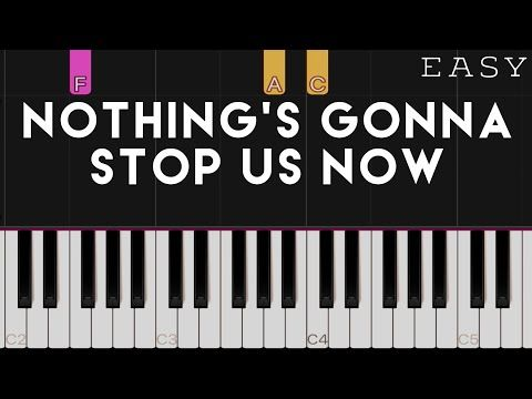 Nothing S Gonna Stop Us Now Starship X Mymp Easy Piano