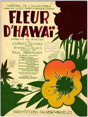 Fleur d'Hawai, 1931