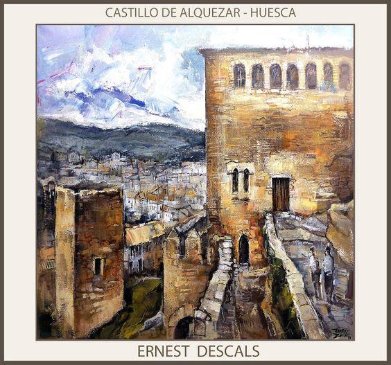 Ernest Descals.Artista Pintor: ALQUEZAR-PAISAJES-PINTURAS-HUESCA-PINTURA-ESPAÑA-C...
