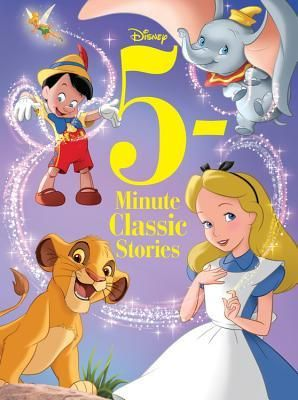 5 Minute Disney Classic Stories Classic Disney Characters Disney Books Disney Storybook