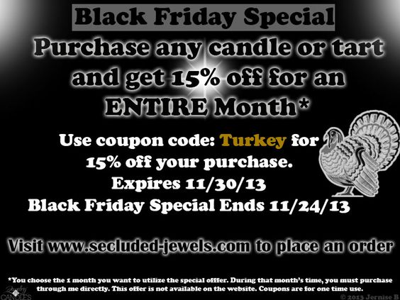 I am an independent sales rep. for Jewelry In Candles For Black Friday, this is the special I am having. You can visit my website at www.secluded-jewels.com to place an order or visit my facebook page at www.facebook.com/SecludedJewels