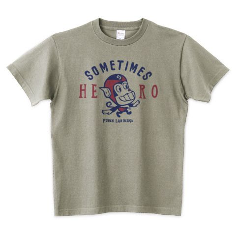 Sometimes Hero   デザインTシャツ通販 T-SHIRTS TRINITY(Tシャツトリニティ)