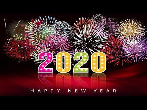 Happy New Year 2020 Happy New Year Music 2020 Best Happy New Year Songs Playlist 202 In 2020 Happy New Year Wishes Happy New Year Images Happy New Year Greetings