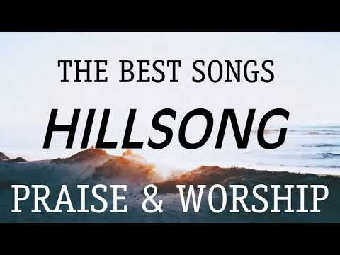 100 Worship Songs New Playlist 2020 Best Hillsong Ever Top 100