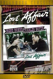 """the original """"An Affair to Remember"""" just as good...Irene Dunne tops the lsit"""
