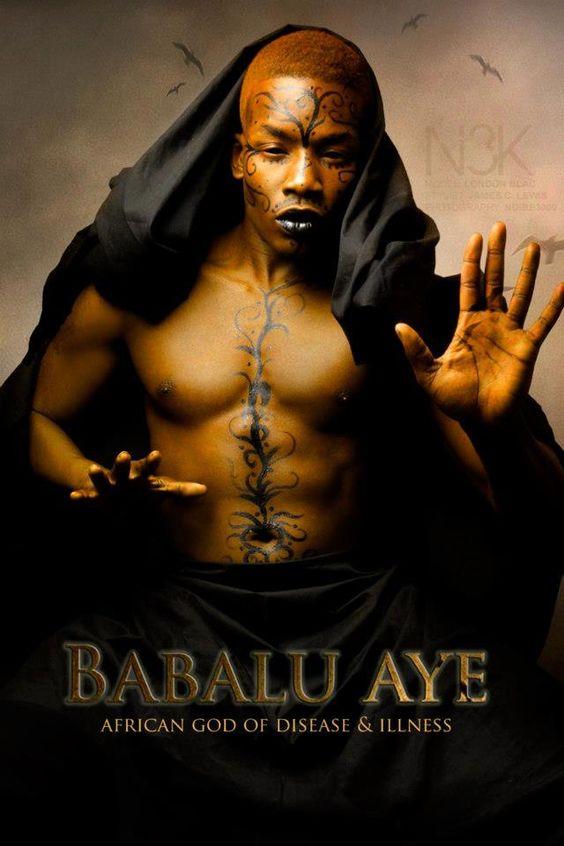 BABALÚ AYÉ  Orisha de la lepra, la viruela, las enfermedades venéreas y en general de las pestes y miseria. Representa las afecciones de la piel, las enfermedades contagiosas, especialmente las venéreas y las epidemias en el ser humano.  Sale de noche. Orixa muy respetado y hasta a veces temido en Nigeria. Su culto viene de Dahomey , donde recibe el nombre de Azojuano (Azowano), Rey de Nupe, territorio de los Tapa. Su nombre viene del Yorùbá Babàlúaíyé (padre del mundo)