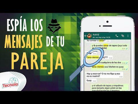 Cómo Saber Con Quién Chatea Mi Pareja En Whatsapp Fácil Y Rápido Youtube In 2021
