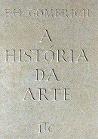 A História da Arte - 16ª Ed. 2000