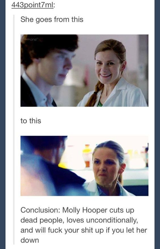 Molly Hooper is a BAMF and no one will ever convince me otherwise.