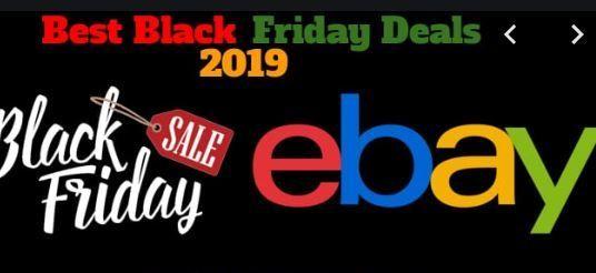 Ebay Black Friday 2019 Ad Deals Sales Ebay Sale Market Place 2020 Kara Cuma Ebay Adlar