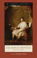 The Cambridge companion to the Roman Republic / edited by Harriet I. Flower
