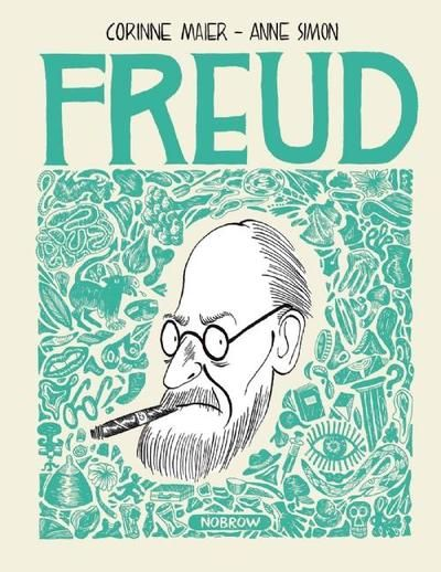 Freud by Corrine Maier Freud's life and legacy, in a comic:
