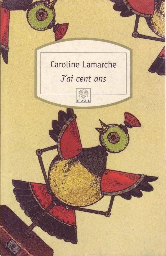#littérature #nouvelles : J'ai Cent Ans - Caroline Lamarche. Editions Serpents à plumes, 1999. 200 pages.