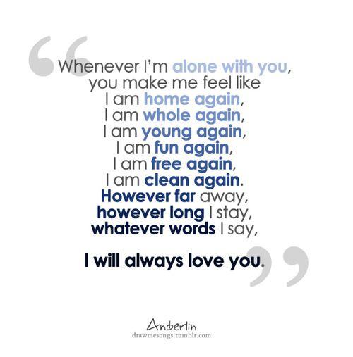Whenever I'm Alone With You, You Make Me Feel Like I Am