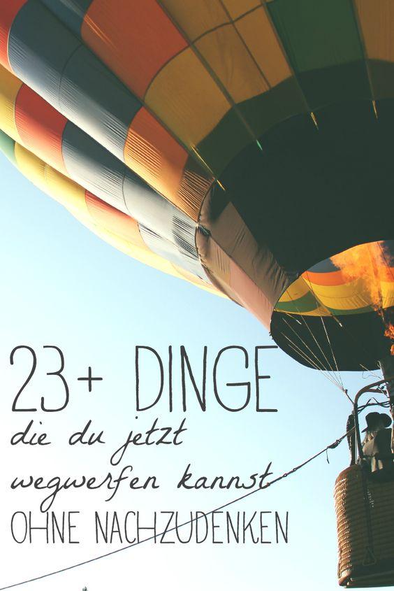 Diese 23+ Dinge kannst Du jetzt sofort wegwerfen ohne darüber nachzudenken #lifestyle #minimalismus - Teil 2 jetzt online!