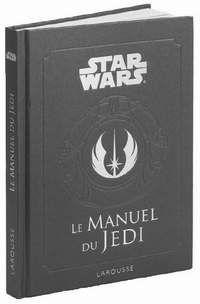STAR WARS UNIVERSE.COM   Littérature   Liste Chronologique   Le Manuel du Jedi
