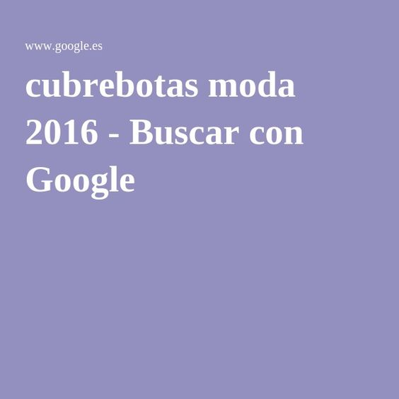 cubrebotas moda 2016 - Buscar con Google