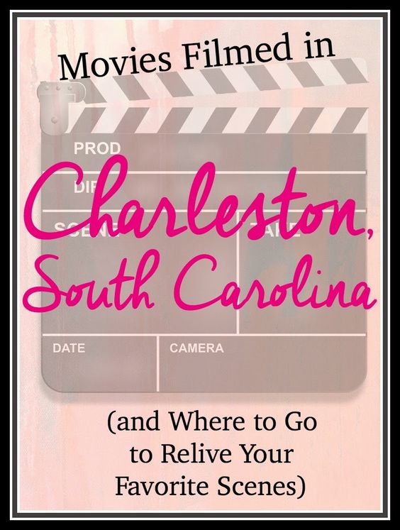 Movies Filmed in Charleston, South Carolina (and Where to Go to Relive Your Favorite Scenes) | CosmosMariners.com