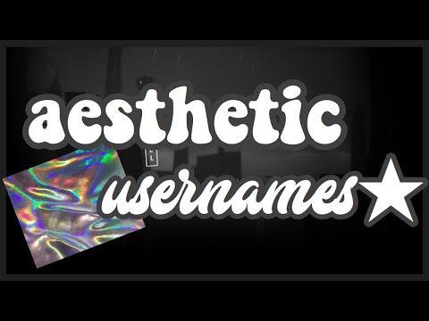 Aesthetic Usernames And Tips Youtube Aesthetic Usernames Usernames For Instagram Cool Usernames For Instagram