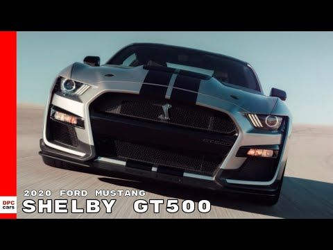 2020 Ford Mustang Shelby Gt500 Youtube Ford Mustang Shelby