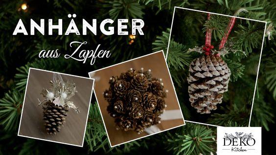 Weihnachtsdeko basteln: Hübsche Deko mit Zapfen How to | Deko Kitchen
