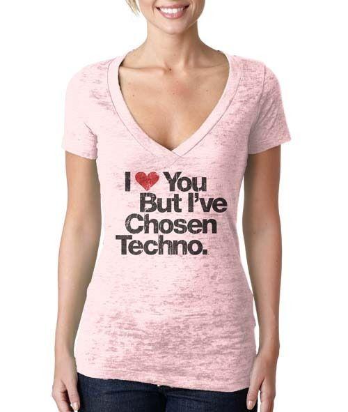 I Love You But I've Chosen Techno Women's V-Neck (Burnout) - Light Pink