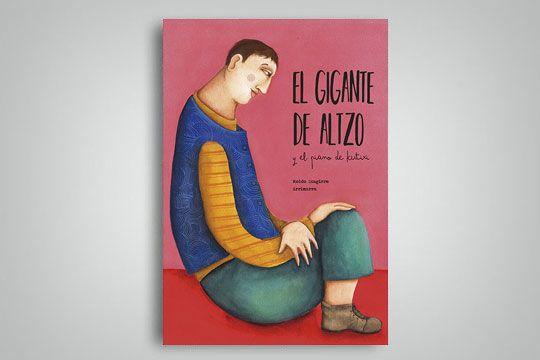 El Gigante De Altzo Y El Piano De Kutixi Piano Novedades Literarias Literatura