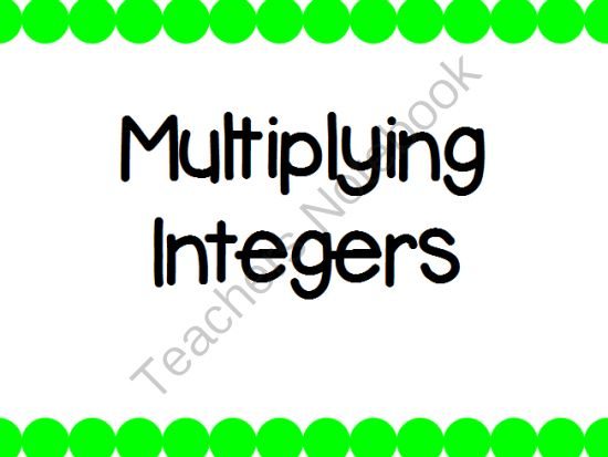 Multiplying Integers PowerPoint from KlaRenays Shop on TeachersNotebook.com (10 pages)