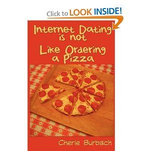 Internet Dating Is Not Like Ordering a Pizza (nonfiction)