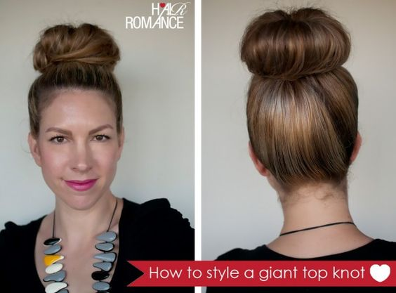 how to style a huge top knot when you don't have a lot of hair.