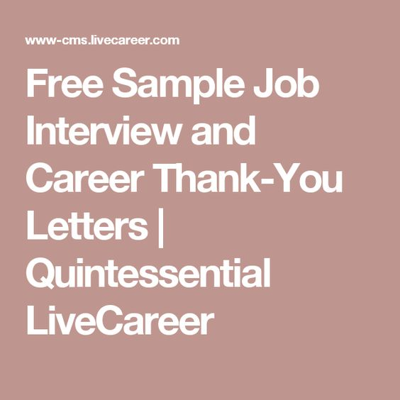 Free Sample Job Interview and Career Thank-You Letters - livecareer sign in