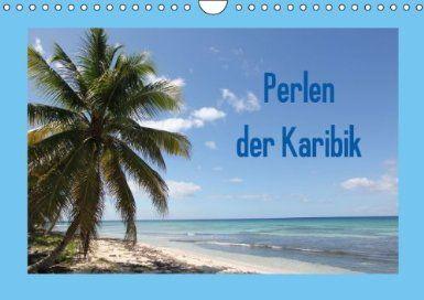 Perlen der Karibik: Perlen der Karibik A4 quer [Kalender]