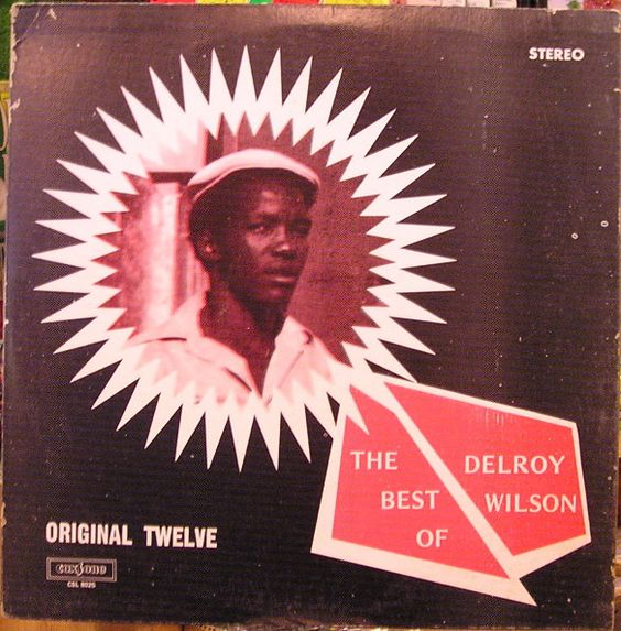 Delroy Wilson - The Best Of Delroy Wilson (Original Twelve) at Discogs