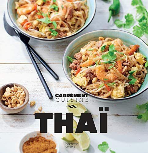 Minipdvlivre Perrodina Avoir Ce Livre Cuisine Thai Carrement Cuisine Cuisine Thai Livre De Cuisine Recette Asiatique