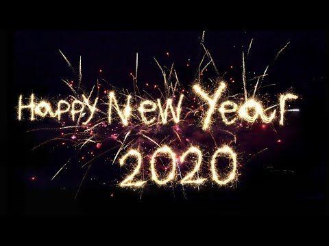 Happy New Year 2020 Happy Year 2020 Youtube Happy New Year Wishes Happy New Year Quotes Happy New Year Images