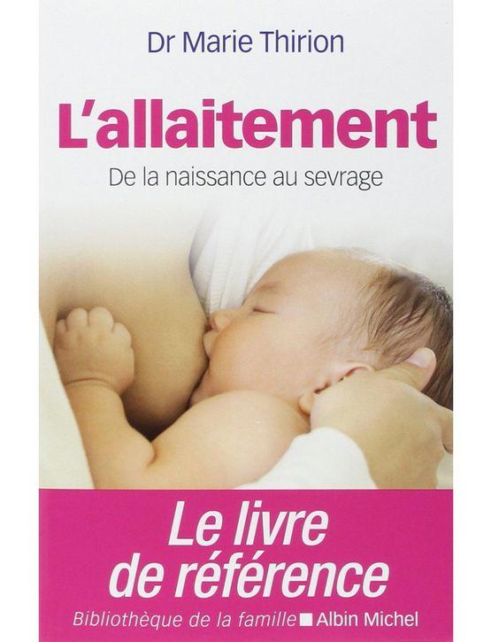 « L'Allaitement – de la naissance au sevrage » de Marie Thirion