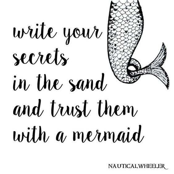 Write your secrets in the sand and trust them with a mermaid. Share with the mermaids you trust! #finfun #mermaids #mermaidtail www.finfunmermaid.com: