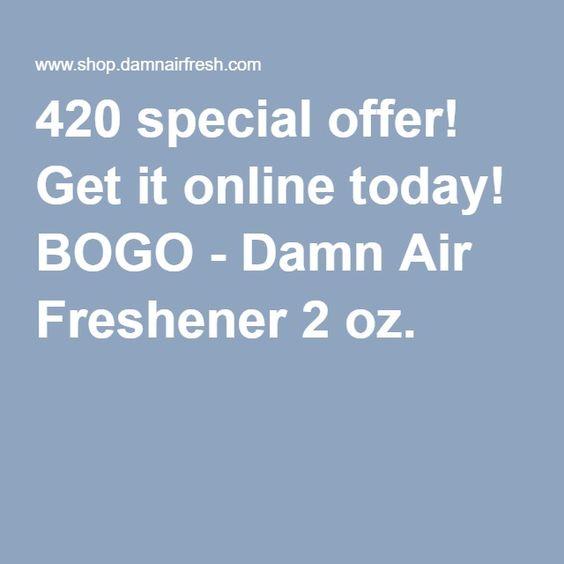 420 special offer! Get it online today! BOGO - Damn Air Freshener 2 oz.