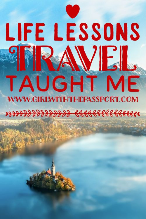 7 life lessons travel has taught me pinterest for Alexandre jardin epub