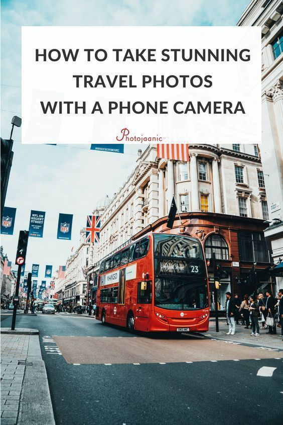How To Do Pro Quality Travel Photography With Your Smartphone Camera Travel Photography Travel Travel Pictures