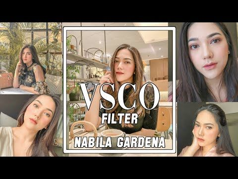 Cara Edit Foto Nabila Gardena Menggunakan Vsco Filter A9 Youtube Filter Vsco Pengeditan Fotografi Pengeditan Foto