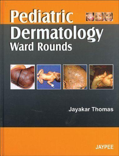 Télécharger Livre Pediatric Dermatology Ward Rounds 1st edition by Thomas (2007) Hardcover PDF Ebook Gratuit