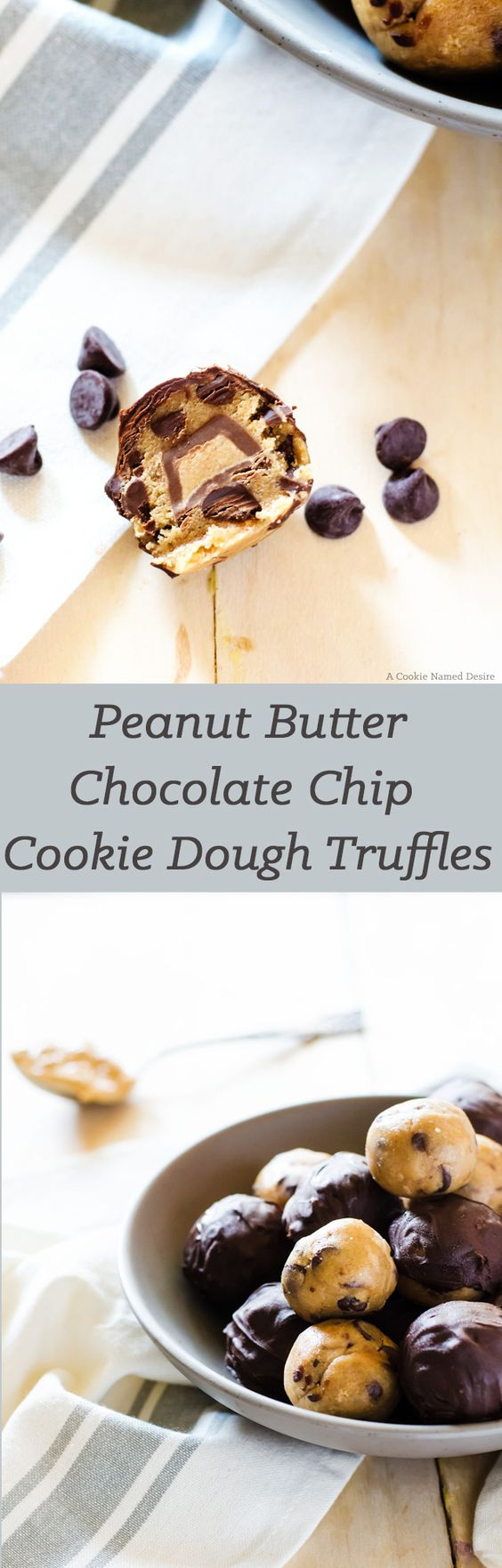 ... chip cookie life cookie dough truffles peanut butter chocolate chips