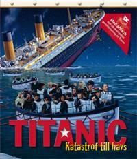 Titanic : katastrof till havs