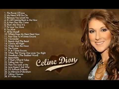 Celine Dion Greatest Hits My Heart Will Go On Immortality I Drove All Night Youtube Celine Dion Songs Celine Dion Greatest Hits Celine Dion Albums