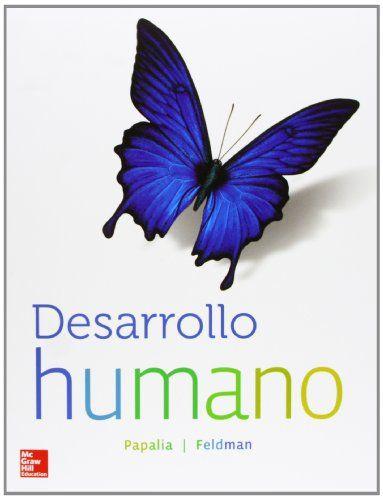 Desarrollo humano / Diane E. Papalia, Ruth Duskin Feldman, Gabriela Martorell. 12 ª ed. (2012)