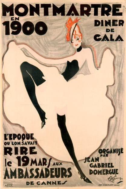 Poster by Jean-Gabriel Domergue, 1925, 'Montmartre en 1900', Paris.